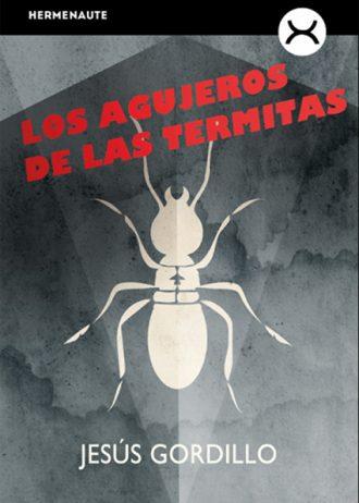 los_agujeros_de_las_termitas_8264_A84uIBc7